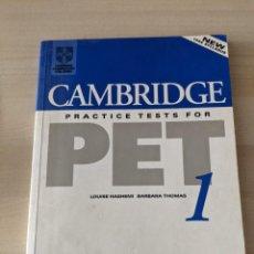 Libros de segunda mano: CAMBRIDGE PRACTICE TESTS FOR PET 1. Lote 282046658