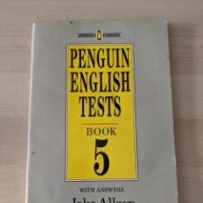 Libros de segunda mano: PENGUIN ENGLISH TESTS, BOOK 5, WITH ANSWERS, JAKE ALLSOP. Lote 282046748