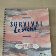 Libros de segunda mano: SURVIVAL LESSONS, RESOURCE MATERIAL FOR TEACHERS, DIANE HALL AND MARK FOLEY. Lote 282046828