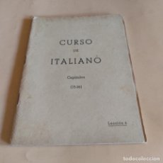 Libros de segunda mano: CURSO DE ITALIANO. CAPITULOS ( 13-16 ). LECCION 4. INSTITUTO INTER. 1959. 113-157 PAGS.. Lote 286739778