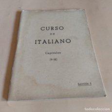 Libros de segunda mano: CURSO DE ITALIANO. CAPITULOS ( 9-12 ). LECCION 3. INSTITUTO INTER. 1959. 69-112 PAGS.. Lote 286739883