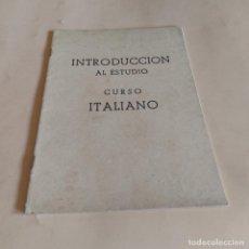 Libros de segunda mano: INTRODUCCION AL ESTUDIO. CURSO ITALIANO. INSTITUTO INTER. 1959. 3-27 PAGS.. Lote 286740848