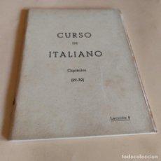 Libros de segunda mano: CURSO DE ITALIANO. CAPITULOS ( 29-32 ). LECCION 8. INSTITUTO INTER. 1959. 281-314 PAGS.. Lote 286741418