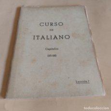 Libros de segunda mano: CURSO DE ITALIANO. CAPITULOS ( 25-28 ). LECCION 8. INSTITUTO INTER. 1959. 233-256 PAGS.. Lote 286741483