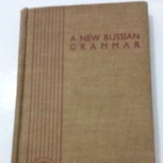 Libros de segunda mano: A NEW RUSSIAN GRAMMAR IN TWO PARTS, ANNA H. SEMEONOFF, 1945. Lote 286763248