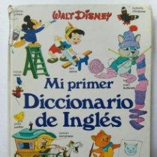 Libros de segunda mano: MI PRIMER DICCIONARIO DE INGLÉS DISNEY. Lote 287609683
