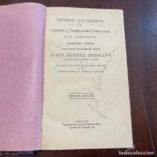 Libros de segunda mano: TROZOS ESCOGIDOS DE LECTURA Y TRADUCCIÓN FRANCESAS CON DIÁLOGOS. SEGUNDO CURSO - JESÚS HUERTA MEDRAN. Lote 287786983