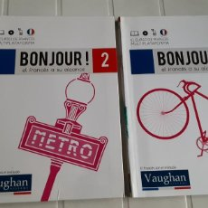 Libros de segunda mano: LIBROS 2 Y 11 DE CURSO DE FRANCÉS BONJOUR! VAUGHAN. Lote 287941528