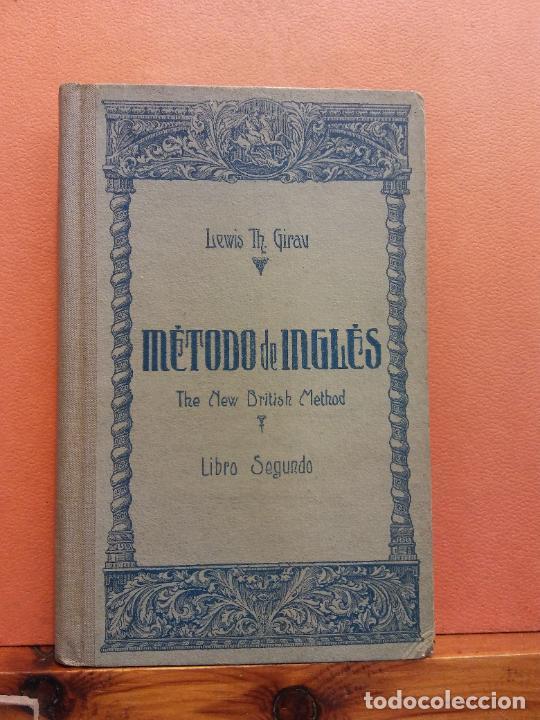 METODO DE INGLES. MÉTODO GIRAU. THE NEW BRITISH METHOD. LIBRO SEGUNDO. LEWIS TH GIRAU. (Libros de Segunda Mano - Cursos de Idiomas)
