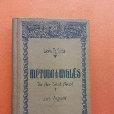 Libros de segunda mano: METODO DE INGLES. MÉTODO GIRAU. THE NEW BRITISH METHOD. LIBRO SEGUNDO. LEWIS TH GIRAU.. Lote 288027618