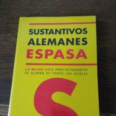 Libri di seconda mano: SUSTANTIVOS ALEMANES ESPASA. L.27858. Lote 288554798