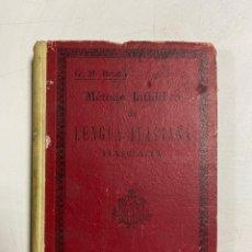 Libros de segunda mano: MÉTODO INTUITIVO DE LENGUA ITALIANA HABLADA. G.M. BRUÑO. CURSO TEORICO PRACTICO. MADRID.PAGS:448. Lote 288600633