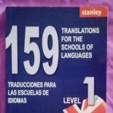 Libros de segunda mano: 2016 LIBRO 159 TRADUCCIONES PARA LAS ESCUELAS DE IDIOMAS. ESPAÑOL - INGLÉS LEVEL 1. 107 PAG.. Lote 289310138