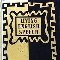 Libros de segunda mano: LIVING ENGLISH SPEECH. Lote 289412878