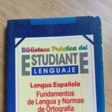 Libros de segunda mano: BIBLIOTECA PRACTICA DEL ESTUDIANTE. LENGUA ESPAÑOLA. FUNDAMENTOS DE LENGUA Y NORMAS DE ORTOGRAFIA. Lote 289470793