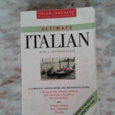 Libros de segunda mano: ULTIMATE ITALIAN: BASIC - INTERMEDIATE: BOOK (LL(R) ULTIMATE BASIC-INTERMED) BY LIVING LANGUAGE. Lote 289848403