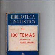 Libros de segunda mano: BIBLIOTECA LINGUISTICA. 100 TEMAS PARA TRADUCIR DEL FRANCES AL ESPAÑOL. A. ALVAREZ.. RAUTER ED.. Lote 293798318