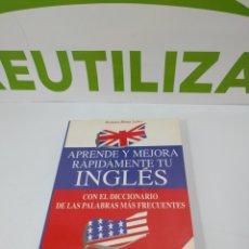 Libros de segunda mano: APRENDE U MEJORA RÁPIDAMENTE TU INGLÉS CON EL DICCIONARIO DE LAS PALABRAS MÁS FRECUENTES.. Lote 293814038