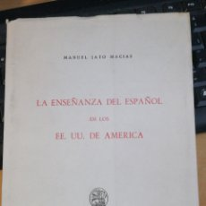 Libros de segunda mano: MANUEL JATO MACIAS - LA ENSEÑANZA DEL ESPAÑOL EN LOS EEUU DE AMÉRICA. EDICIONES CULTURA HISPÁNICA, M. Lote 293942908