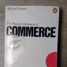 Libros de segunda mano: THE PENGUIN DICTIONARY COMMERCE ** MICHAEL GREENER (EN INGLES). Lote 293986808