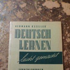 Libros de segunda mano: DEUTSCH LERNEN, LEICHT GEMACHT, 1. TEIL (HERMANN KESSLER). Lote 294085548
