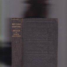 Libros de segunda mano: MÉTODO CORTINA - INGLÉS EN VEINTE LECCIONES - D. EMILIO CASTELAR, PRÓLOGO - NUEVA YORK 1920. Lote 294941773