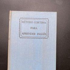 Libros de segunda mano: MÉTODO CORTINA PARA APRENDER INGLES. R. DIEZ DE LA CORTINA. EDICION 125ª. GARDEN CITY BOOKS. 1948.. Lote 295516698