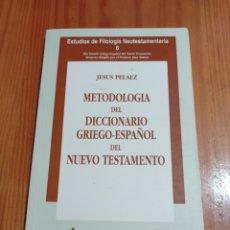 Libros de segunda mano: IS-122 METADOLOGIA DEL DICCIONARIO GRIEGO-ESPAÑOL TAPA RÚSTICA 163 PAG. MEDIDAS 23X15 BUEN ESTADO. Lote 295817908