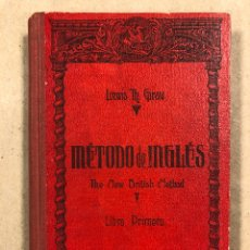 Libros de segunda mano: MÉTODO DE INGLÉS (THE NEW BRITISH METHOD). LEWIS TH. GIRAU. LIBRO PRIMERO. COLECCIÓN MAGISTER 1958. Lote 295924508