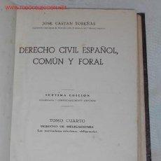 Libri di seconda mano: DERECHO CIVIL ESPAÑOL COMÚN Y FORAL. VOLÚMEN 4 DERECHO DE OBLIGACIONES DE JOSÉ CASTÁN TOBEÑAS. Lote 8097929