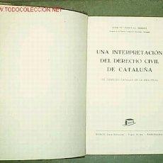 Libros de segunda mano - Una interpretación del derecho civil de Cataluña / José Mª Pascual Serres Barcelona : Bosch, 1948 - 26651739