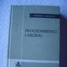 Libros de segunda mano: PROCEDIMIENTO LABORAL - TEXTOS LEGALES - DERECHO. Lote 5445599