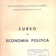 Libros de segunda mano - Curso de Economía Política. José Alvarez de Cienfuegos, Granada 1954 - 5871124