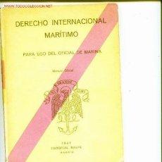 Livros em segunda mão: DERECHO INTERNACIONAL MARITIMO.PARA USO DEL OFICIAL DE MARINA.EDITORIAL NAVAL 1941. Lote 5236786