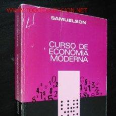 Libros de segunda mano: CURSO DE ECONOMIA MODERNA, POR PAUL A. SAMUELSON. Lote 26856141