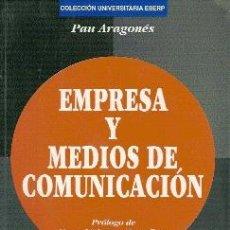 Libros de segunda mano: EMPRESA Y MEDIOS DE COMUNICACIÓN (BARCELONA, 1998). Lote 20184804