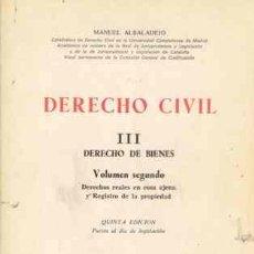 Libros de segunda mano: DERECHO CIVIL DERECHO DE BIENES DE ALBALADEJO. Lote 22304270