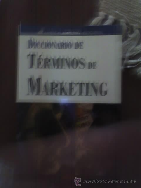 Libros de segunda mano: DICCIONARIO DE TERMINOS DE MARKETING - DE LA AMERICAN MARKETING ASSOCIATION - Foto 2 - 26830448