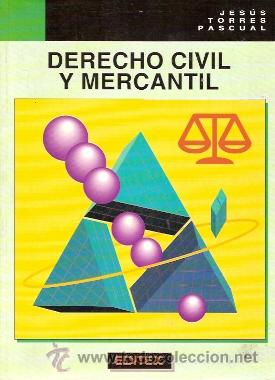 DERECHO CIVIL Y MERCANTIL. (MADRID, 1996) (Libros de Segunda Mano - Ciencias, Manuales y Oficios - Derecho, Economía y Comercio)