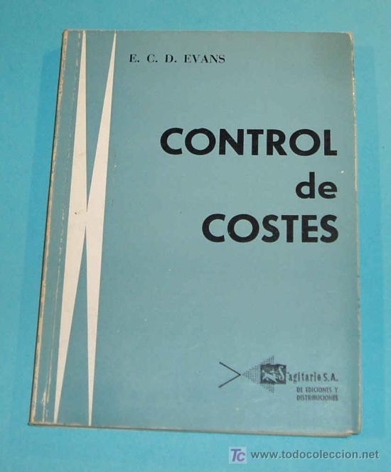 CONTROL DE COSTES. E.C.D. EVANS (Libros de Segunda Mano - Ciencias, Manuales y Oficios - Derecho, Economía y Comercio)