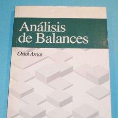 Libros de segunda mano: ANALISIS DE BALANCES. ORIOL AMAT. Lote 20391283