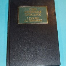 Libros de segunda mano: COMO INTERPRETAR UN BALANCE, I. NAVARRO Y J.A. FERNANDEZ. Lote 13011045