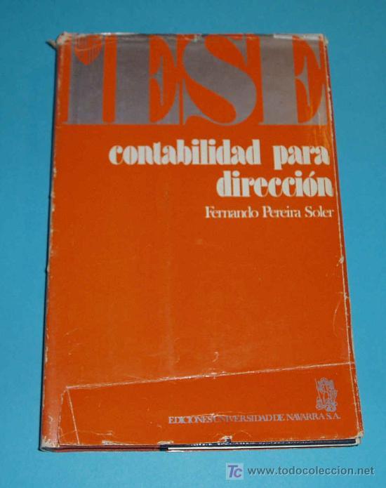 CONTABILIDAD PARA DIRECCION. F. PEREIRA SOLER (Libros de Segunda Mano - Ciencias, Manuales y Oficios - Derecho, Economía y Comercio)