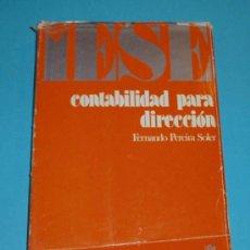 Libros de segunda mano: CONTABILIDAD PARA DIRECCION. F. PEREIRA SOLER. Lote 25917954