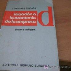 Libros de segunda mano: INICIACION A LA ECONOMIA DE LA EMPRESA ( FRANCISCO TARRAGO ). Lote 14521465