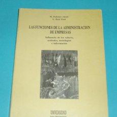 Libros de segunda mano: LAS FUNCIONES DE LA ADMINISTRACION DE EMPRESAS. M. RODENES ADAM. L. RUIZ FONT. Lote 24559011