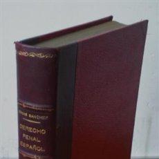 Libros de segunda mano: DERECHO PENAL ESPAÑOL .. PARTE GENERAL – PARTE ESPECIAL 1937. Lote 15490919
