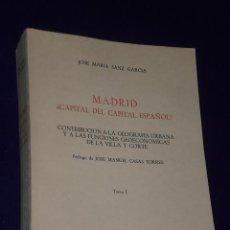 Libros de segunda mano: MADRID ¿CAPITAL DEL CAPITAL ESPAÑOL?. CONTRIBUCIÓN A LA GEOGRAFÍA URBANA Y A LAS FUNCIONES.... Lote 19069520