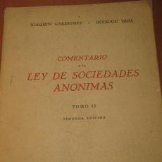 Libros de segunda mano: COMENTARIO A LA LEY DE SOCIEDADES ANÓNIMAS. Lote 18660687