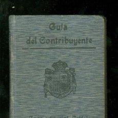 Libros de segunda mano: GUIA DEL CONTRIBUYENTE. CASA EDITORIAL. CALLEJA. 677 PAG.. Lote 17513046